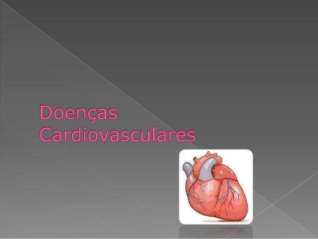As principais razões para a ocorrência das doenças cardiovasculares são: • Consumo de álcool e tabaco; • Consumo excessivo...