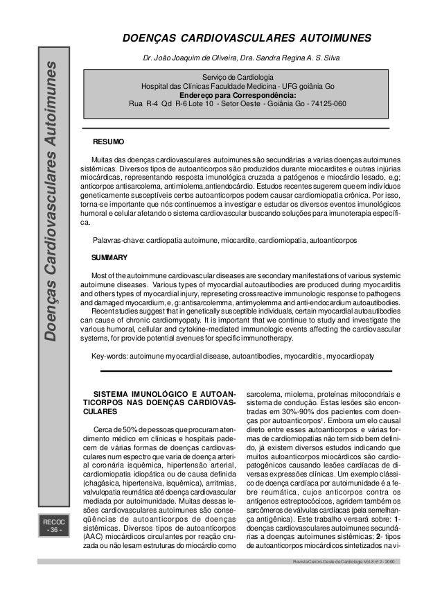RECOC - 36 - Revista Centro-Oeste de Cardiologia Vol.8 nº 2 - 2000 DOENÇAS CARDIOVASCULARES AUTOIMUNES Dr. João Joaquim de...