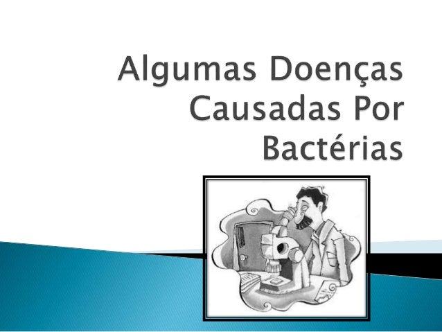 Cólera Contágio Seu contágio se dá principalmente através da água e de alimentos contaminados pelo vibrião colérico, este,...