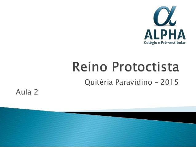 Quitéria Paravidino – 2015 Aula 2