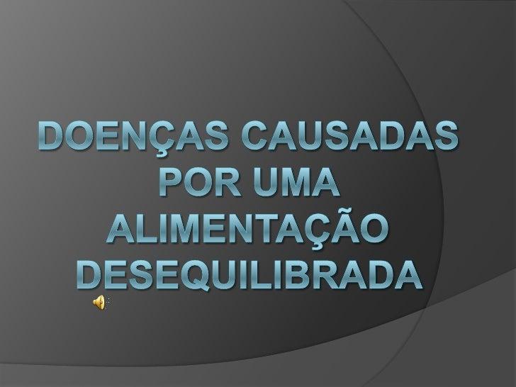 Índice    Introdução    Anorexia    Anorexia Alcoólica    Anemia    Obesidade Mórbida    Ortorexia    Guia de alime...