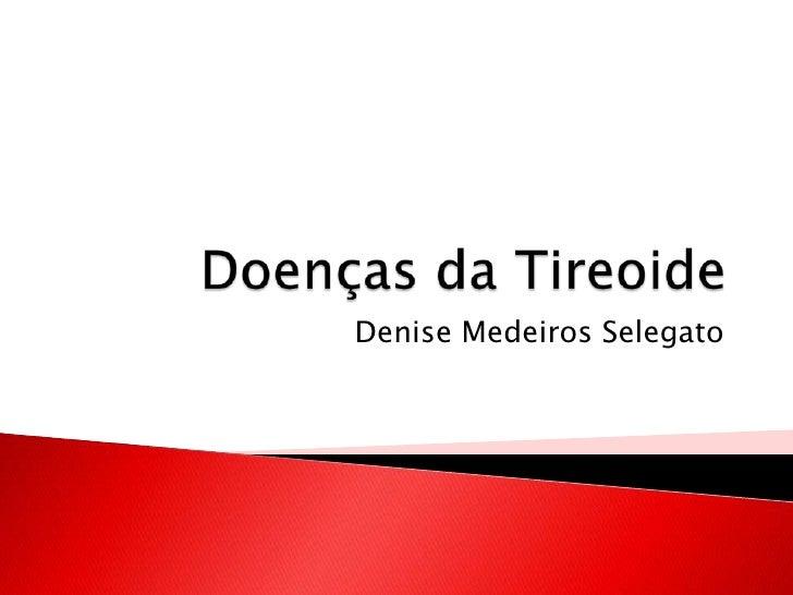 Denise Medeiros Selegato