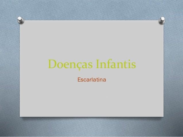 Doenças Infantis Escarlatina