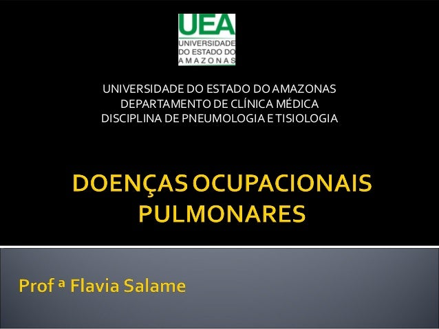 UNIVERSIDADE DO ESTADO DO AMAZONAS DEPARTAMENTO DE CLÍNICA MÉDICA DISCIPLINA DE PNEUMOLOGIA ETISIOLOGIA