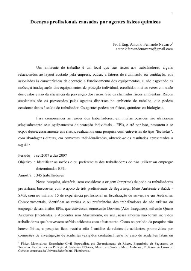 1  Doenças profissionais causadas por agentes físicos químicos  Prof. Eng. Antonio Fernando Navarro1 antoniofernandonavarr...