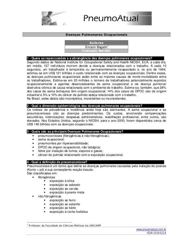 www.pneumoatual.com.brISSN 1519-521XDoenças Pulmonares OcupacionaisAutoresEricson Bagatin1Publicação: Mai-20011 - Quais as...