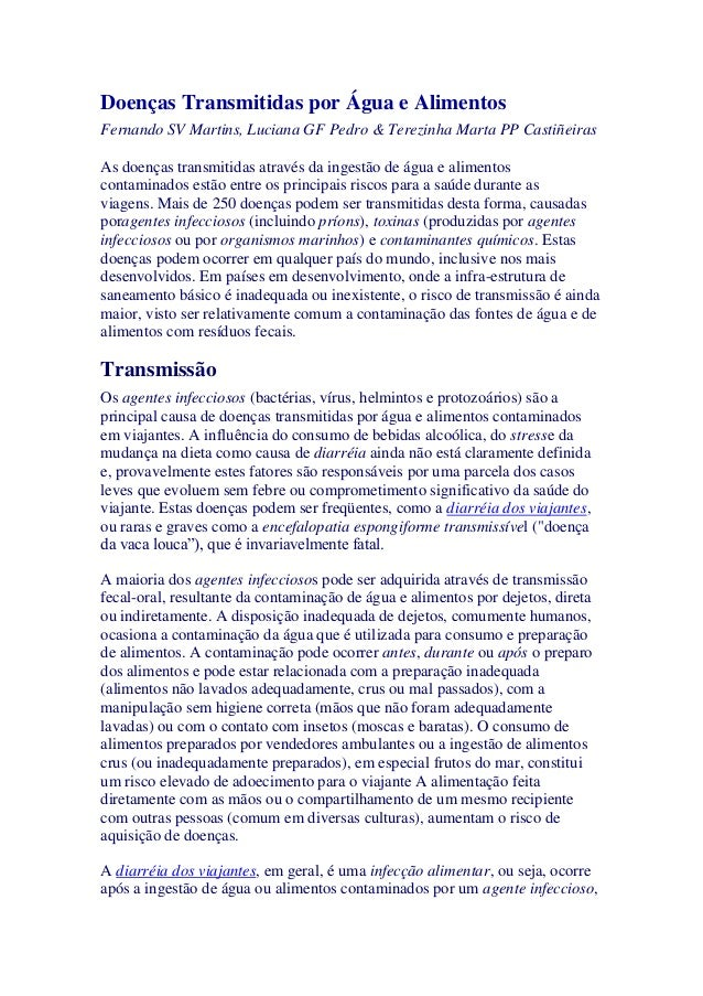 Doenças Transmitidas por Água e Alimentos Fernando SV Martins, Luciana GF Pedro & Terezinha Marta PP Castiñeiras As doença...