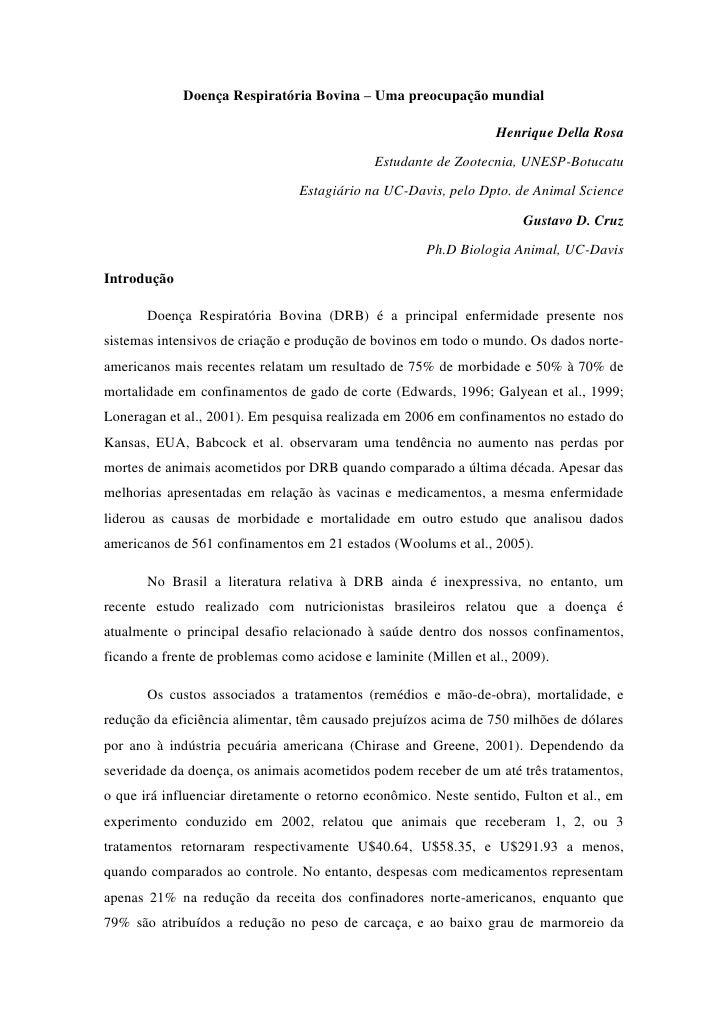 Doença Respiratória Bovina – Uma preocupação mundial<br /> Henrique Della Rosa<br />Estudante de Zootecnia, UNESP-Botucatu...