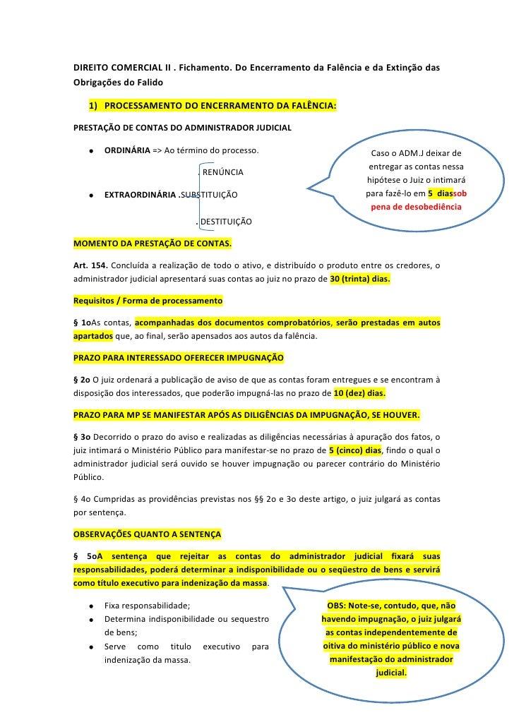 DIREITO COMERCIAL II . Fichamento. Do Encerramento da Falência e da Extinção dasObrigações do Falido    1) PROCESSAMENTO D...