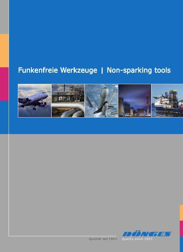 Qualität seit 1903 Quality since 1903 Funkenfreie Werkzeuge Non-sparking tools FunkenfreieWerkzeugelNon-sparkingtools Döng...