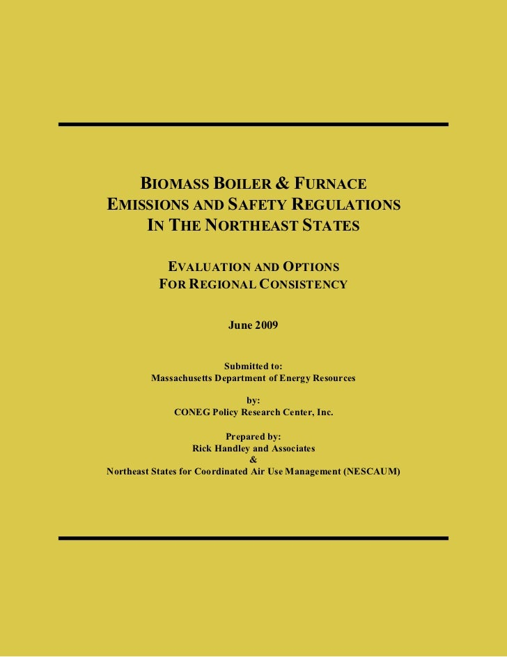 BIOMASS BOILER & FURNACEEMISSIONS AND SAFETY REGULATIONS    IN THE NORTHEAST STATES           EVALUATION AND OPTIONS      ...