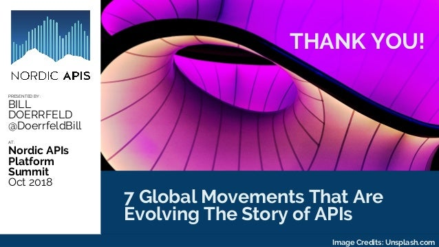 API World 2018 - 7 Global Movements Evolving the Story of APIs