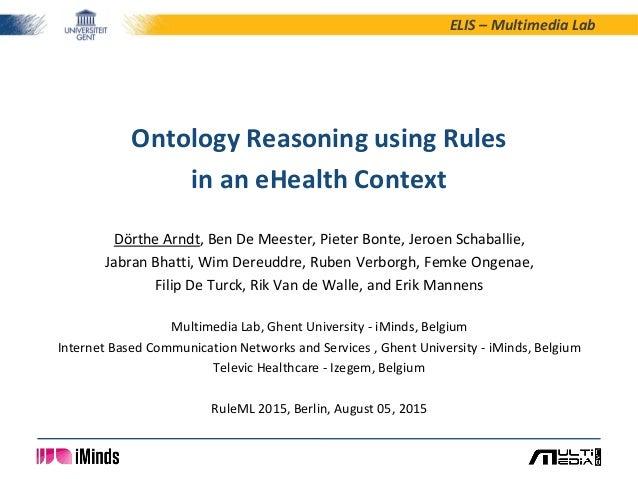 ELIS – Multimedia Lab Dörthe Arndt, Ben De Meester, Pieter Bonte, Jeroen Schaballie, Jabran Bhatti, Wim Dereuddre, Ruben V...