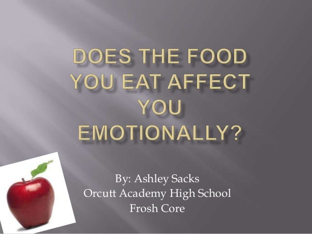 Affectingyou: Does The Food You Eat Affect You Emotionally