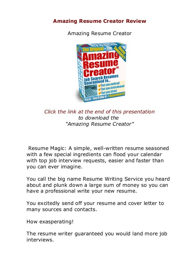 Amazing Resume Creator Review Amazing Resume Creator Click The Link At The  End Of This Presentation ...  Resume Creator