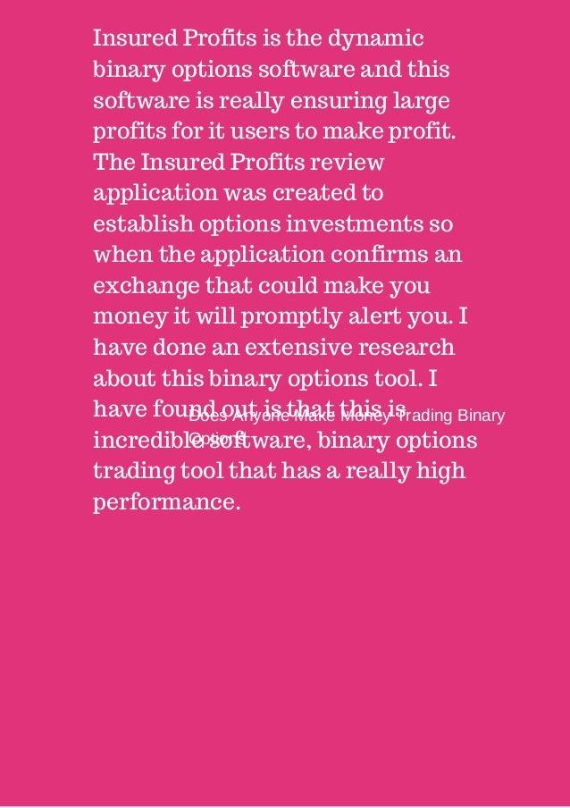 Does anyone make money trading binary options