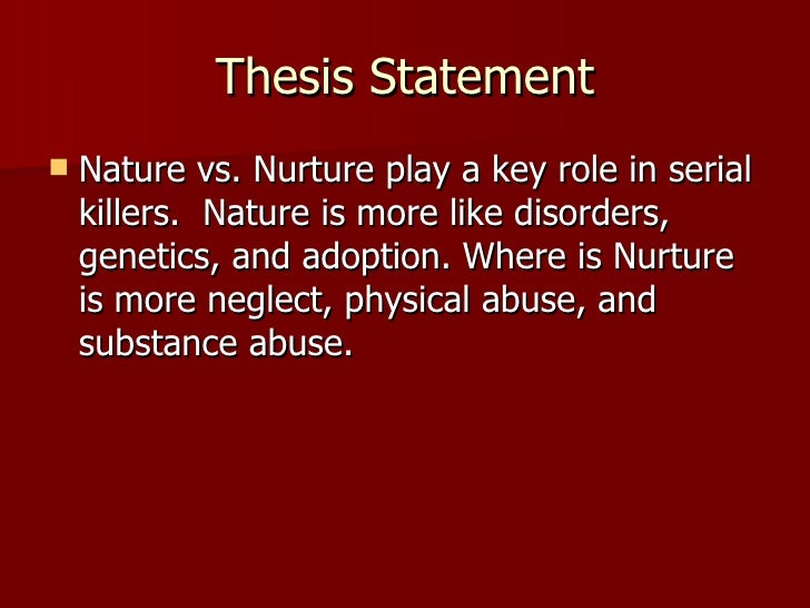 Thesis About Nature Vs Nurture