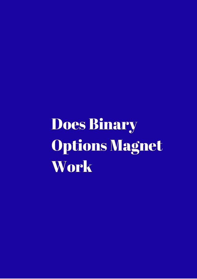 Binary options magnet results www f1 betting predictions today