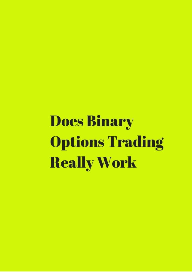 How Does Trading Binary Options Work – Learn To Trade for Profit