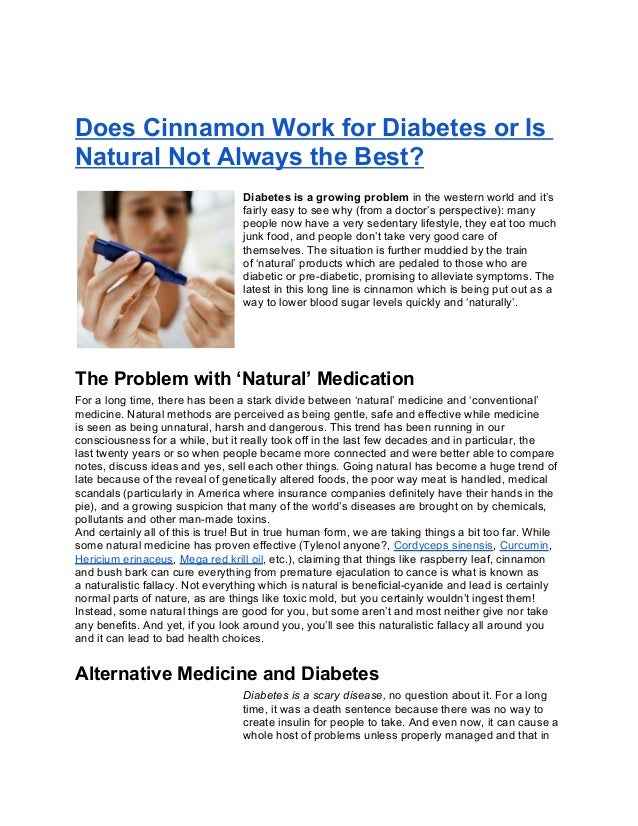 Does Cinnamon Work for Diabetes or IsNatural Not Always the Best?                                  Diabetes is a growing p...