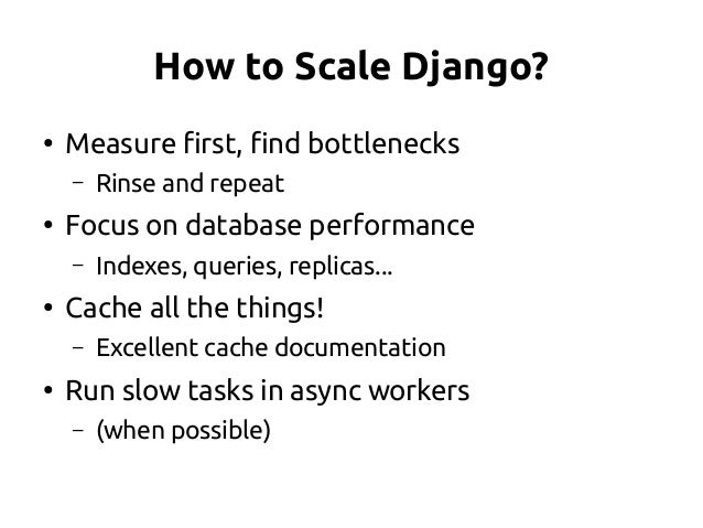 1) Does Django Scale? YES 2) What is Scalability? 3) What is Django? 4) How to scale Django? Questions