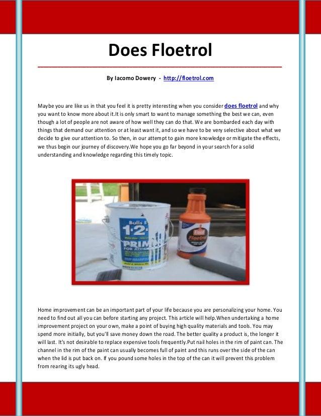 Does Floetrol_____________________________________________________________________________________                        ...