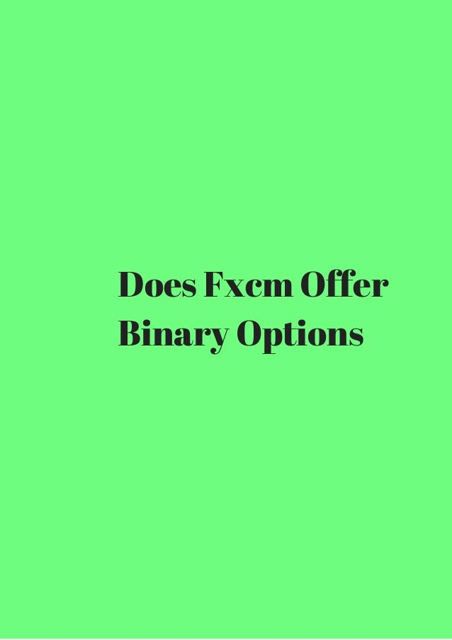Binary options trading fxcm