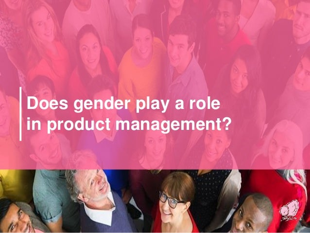 Does gender play a role in product management?
