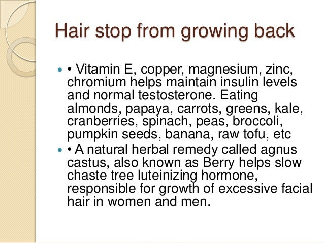 How To Stop Growing Hair On Face Naturally