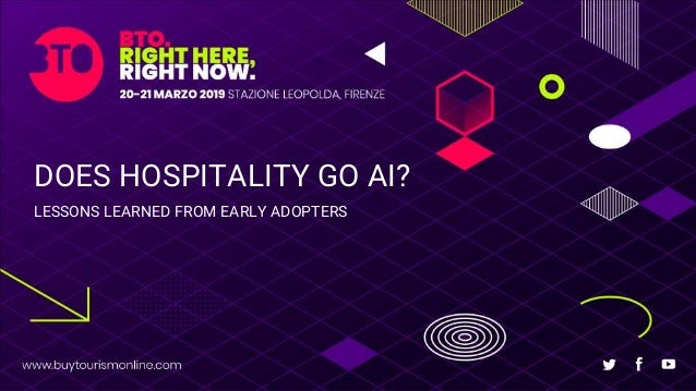 DOES HOSPITALITY GO AI? LESSONS LEARNED FROM EARLY ADOPTERS