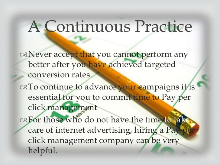 PPC management              Good PPC management  can help you determine  and reach prospective  customers cost-effective...