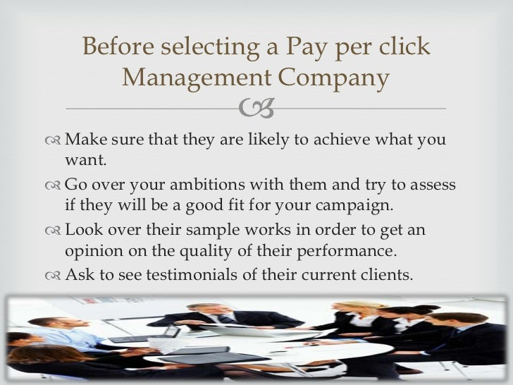 Before selecting any Pay per click      Management Company                     When starting a business, budget is often...