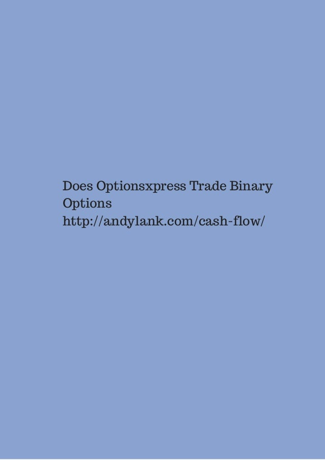 Binary options trading optionsxpress