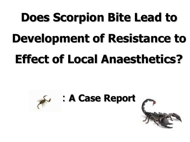 211d1abbffff Does Scorpion Bite Lead toDevelopment of Resistance toEffect of Local  Anaesthetics