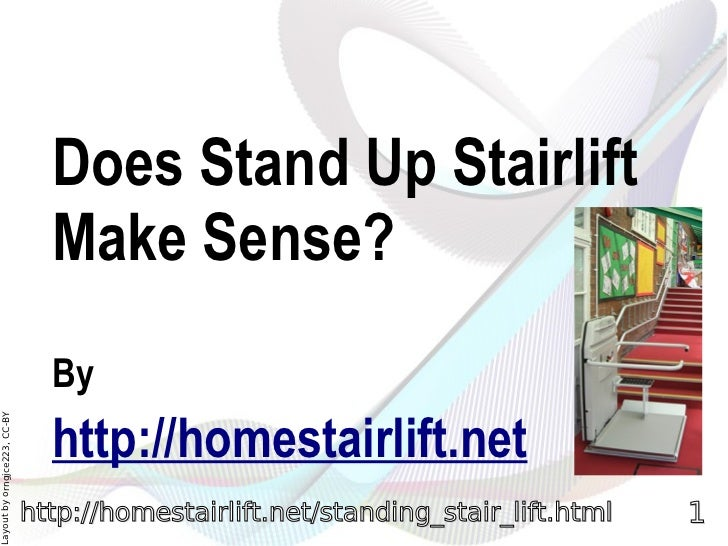 Does Stand Up Stairlift                                Make Sense?                                By                      ...