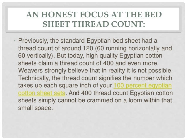 AN HONEST FOCUS AT THE BED SHEET THREAD COUNT: 4.