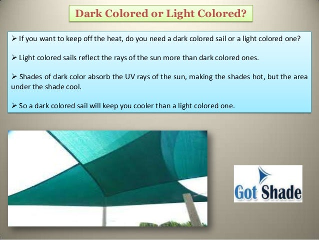 Does The Color Of Shade Sail Affect The Cooling System