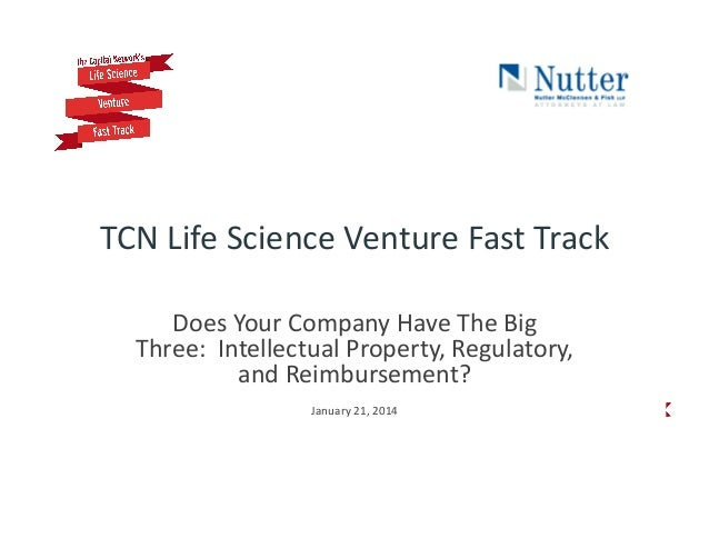 TCN  Life  Science  Venture  Fast  Track       Does  Your  Company  Have  The  Big   Three:  ...