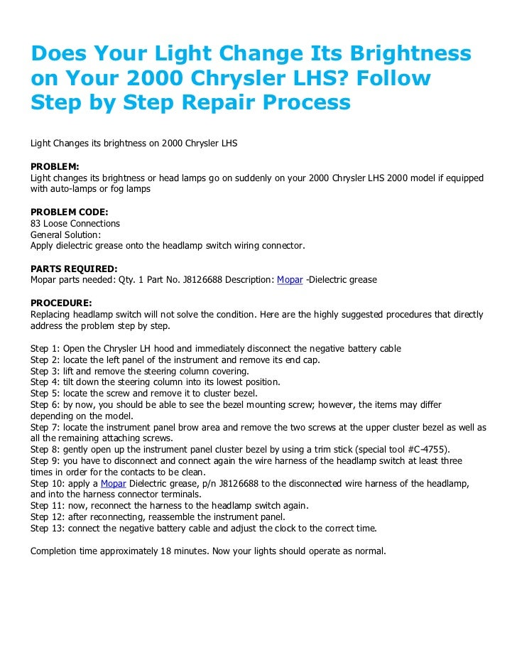 Does Your Light Change Its Brightnesson Your 2000 Chrysler LHS? FollowStep by Step Repair ProcessLight Changes its brightn...
