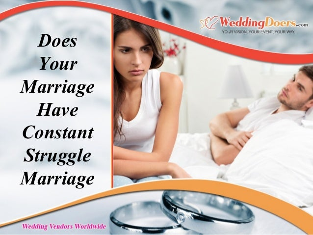 Does Your Marriage Have Constant Struggle Marriage