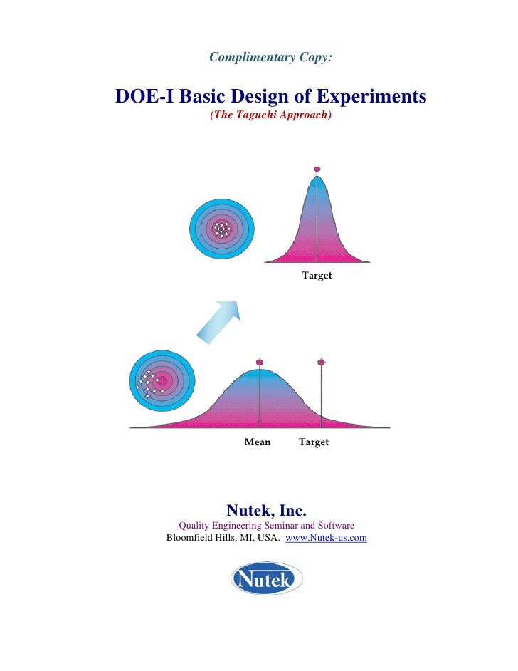 Complimentary Copy:   DOE-I Basic Design of Experiments               (The Taguchi Approach)                              ...