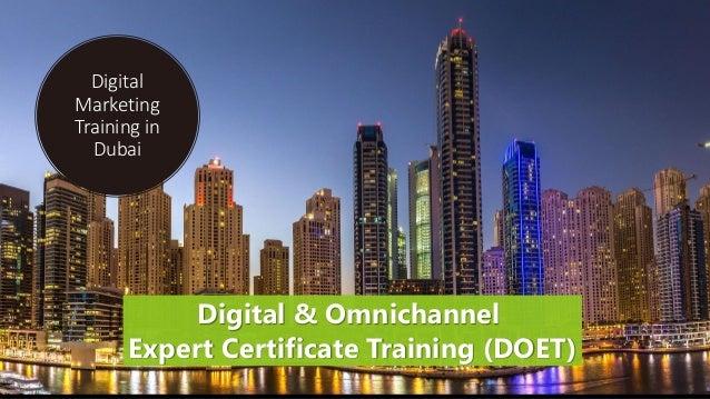 Digital Marketing Training in Dubai Digital & Omnichannel Expert Certificate Training (DOET)