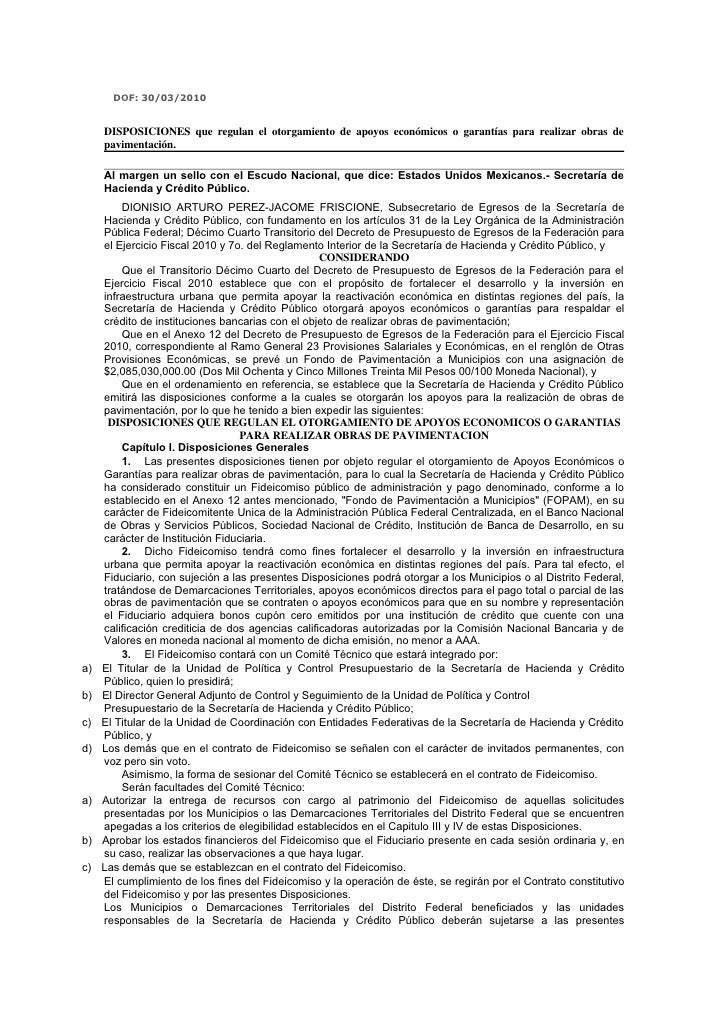 DOF: 30/03/2010        DISPOSICIONES que regulan el otorgamiento de apoyos económicos o garantías para realizar obras de  ...