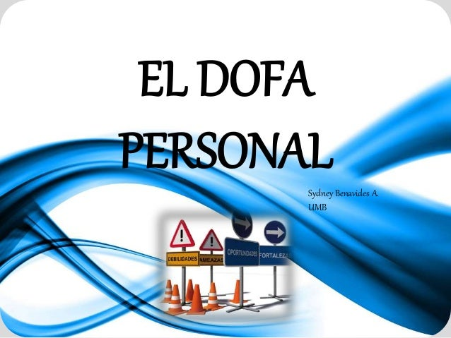 EL DOFA PERSONALSydney Benavides A. UMB