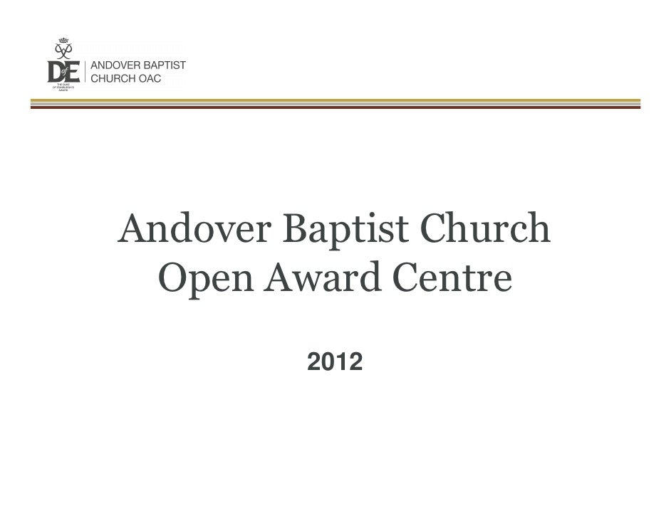 Andover Baptist Church Open Award Centre         2012