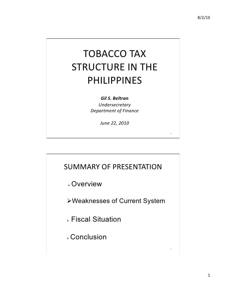 8/2/10               TOBACCO  TAX           STRUCTURE  IN  THE            PHILIPPINES                       ...