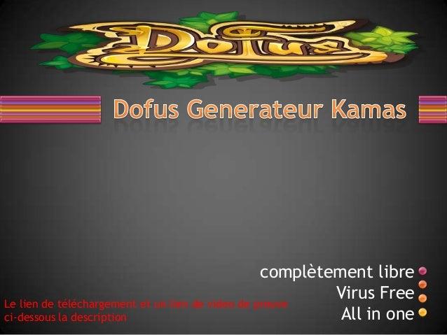 UN GENERATEUR DE KAMAS 2013 GRATUIT