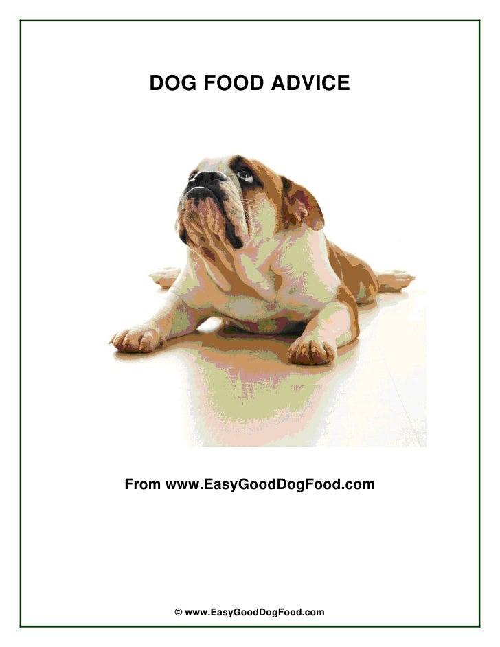 DOG FOOD ADVICE     From www.EasyGoodDogFood.com          © www.EasyGoodDogFood.com