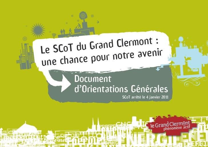 uGrandCl ermont:LeSCoTd        ncepourn otreavenirunecha        Document        d'OrientationsGénérales                   ...