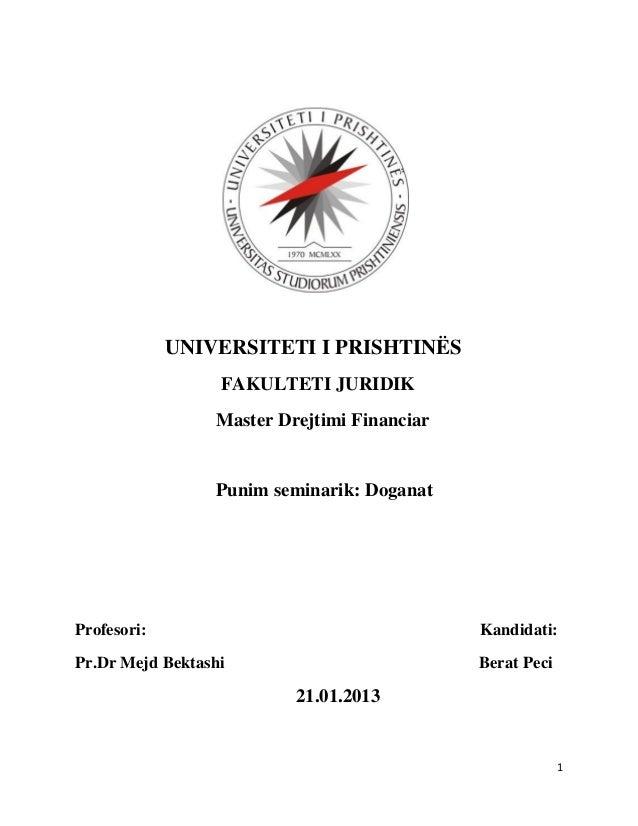UNIVERSITETI I PRISHTINËS                  FAKULTETI JURIDIK                 Master Drejtimi Financiar                 Pun...